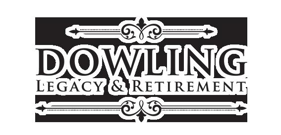 Dowling Legacy & Retirement